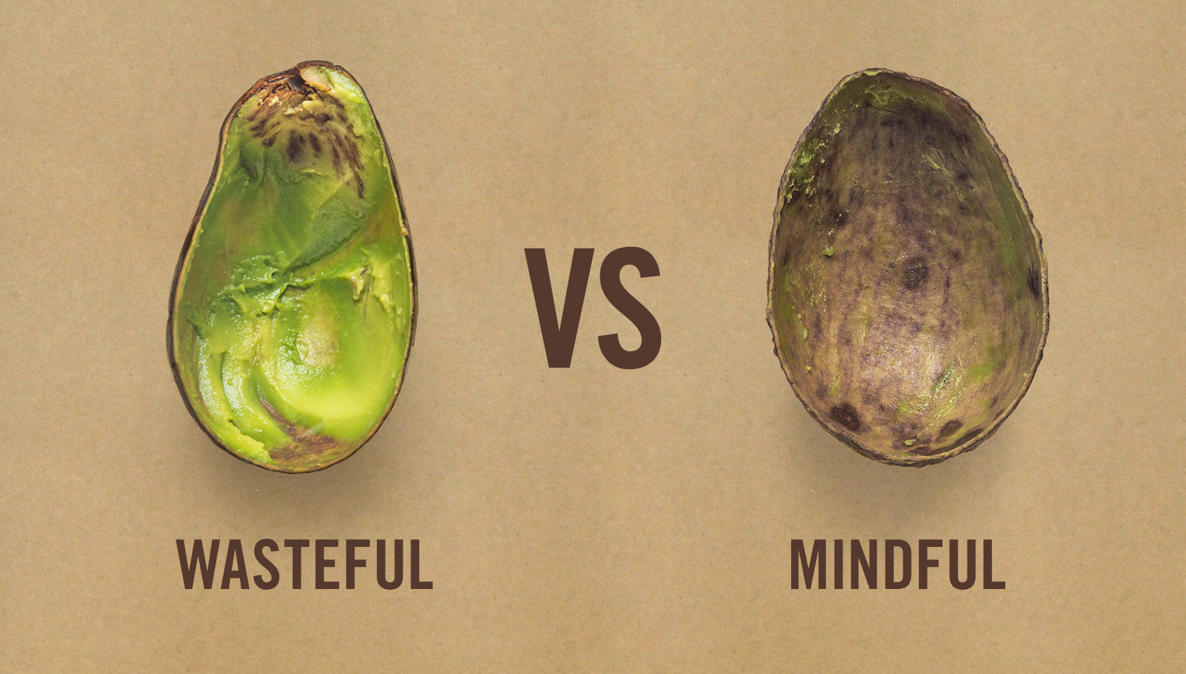 "semi-scooped avocado photo with the word ""wasteful"" below versus a completely scooped out avocado with the word ""mindful"""