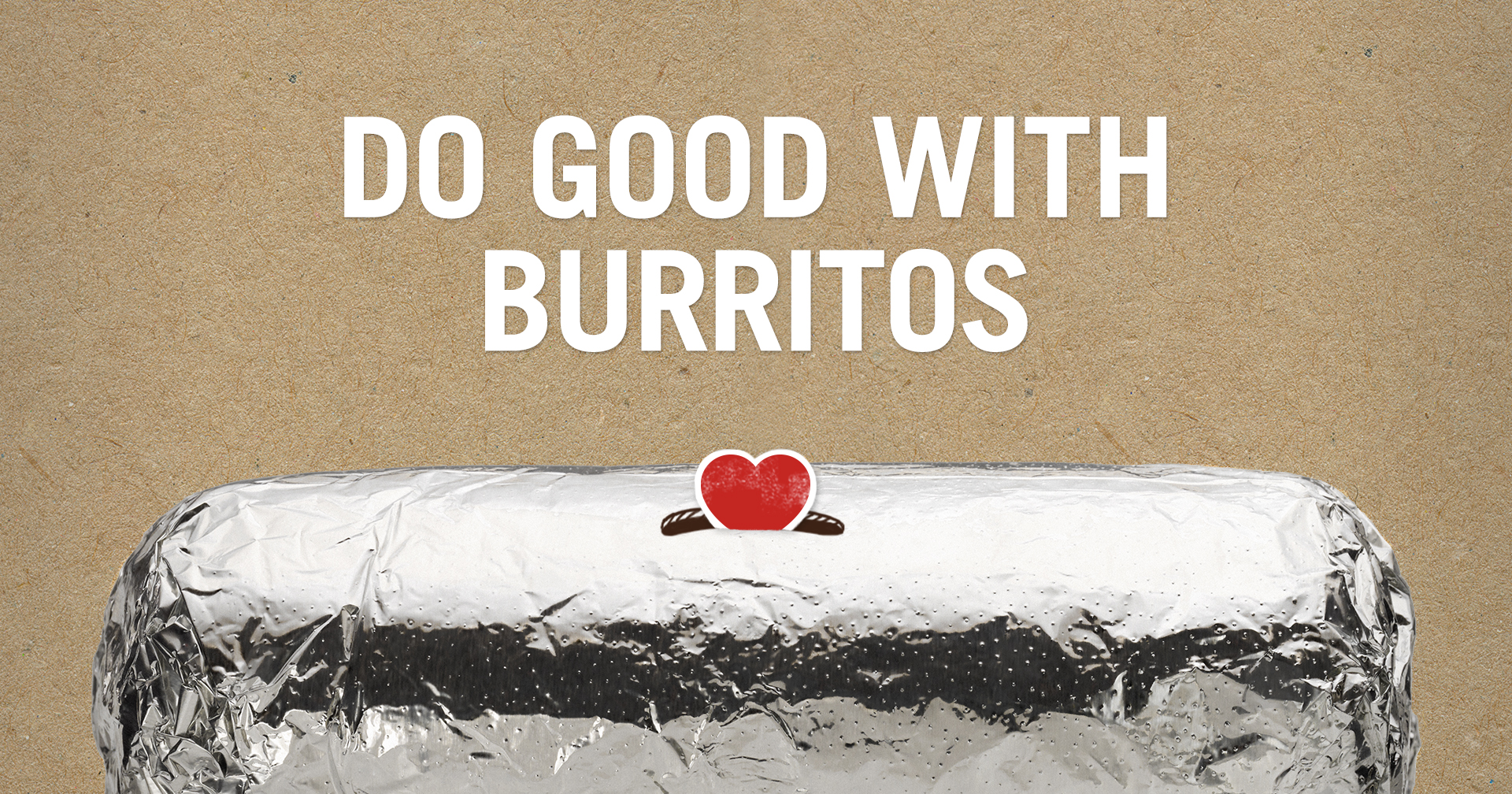 Chipotle — Do Good With Burritos Fundraiser on