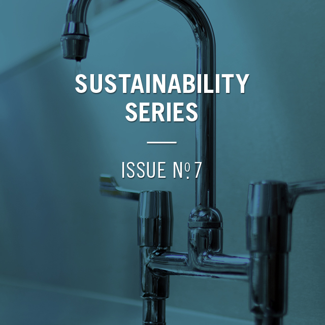 Sustainability Series Issue No. 7, with an image of a water faucet